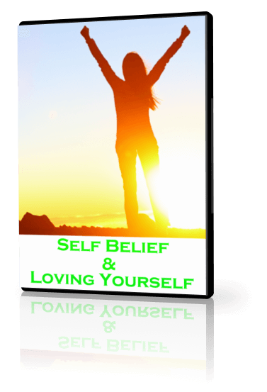 Self Belief And Loving Yourself